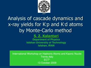 Analysis of cascade dynamics and x-ray yields for K - p and K - d atoms by Monte-Carlo method