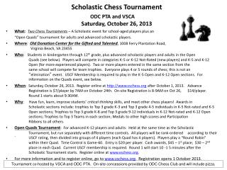 Scholastic Chess Tournament ODC PTA and VSCA  Saturday, October 26, 2013