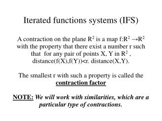 Iterated functions systems (IFS)