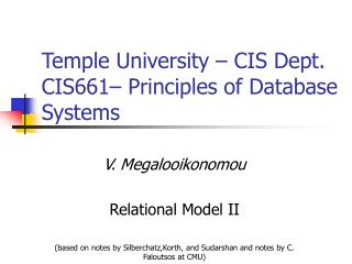 Temple University – CIS Dept. CIS661– Principles of Database Systems