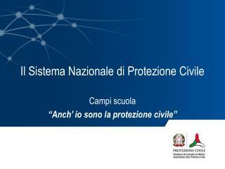 Il Sistema Nazionale di Protezione Civile