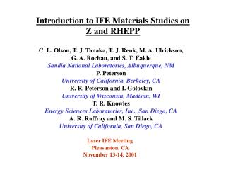 Introduction to IFE Materials Studies on  Z and RHEPP