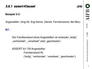 3.6.1  assert-Klausel (2/6)