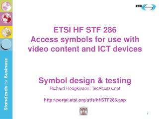 ETSI HF STF 286  Access symbols for use with video content and ICT devices