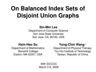On Balanced  Index Sets of Disjoint Union Graphs