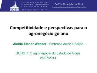 Competitividade e  perspectivas  para o agronegócio goiano