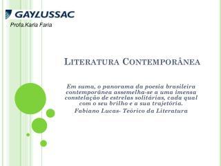 Literatura Contemporânea