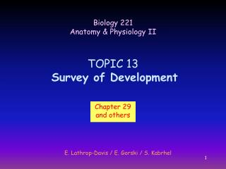 TOPIC 13 Survey of Development
