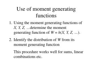 Use of moment generating functions