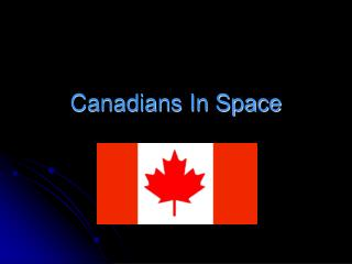 Canadians In Space