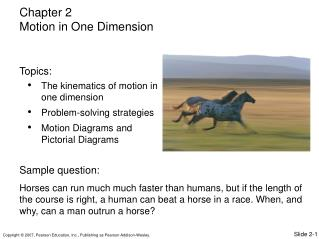 The kinematics of motion in one dimension Problem-solving strategies