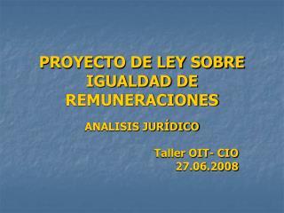 PROYECTO DE LEY SOBRE IGUALDAD DE REMUNERACIONES