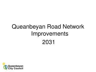 Queanbeyan Road Network Improvements  2031