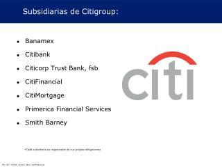 Subsidiarias de Citigroup: