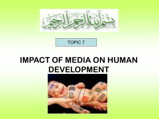 IMPACT OF MEDIA ON HUMAN DEVELOPMENT