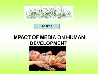 IMPACT OF MEDIA ON HUMAN DEVELOPMENT