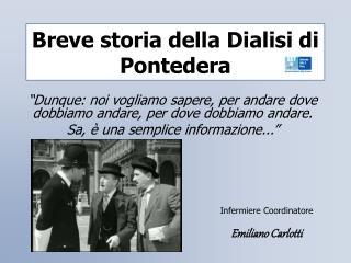 Breve storia della Dialisi di Pontedera