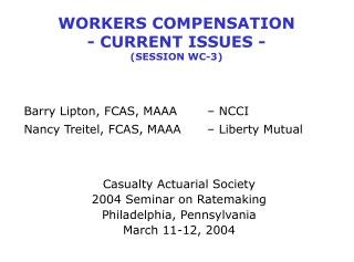 WORKERS COMPENSATION - CURRENT ISSUES - SESSION WC-3