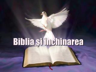 Biblia şi închinarea