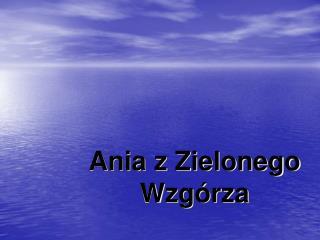 Ania z Zielonego Wzg�rza