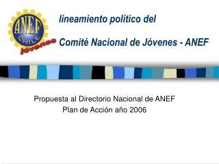 lineamiento político del  Comité Nacional de Jóvenes - ANEF