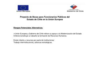 Proyecto de Becas para Funcionarios Públicos del Estado de Chile en la Unión Europea