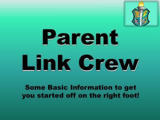 Parent Link Crew