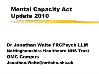 Mental Capacity Act Update 2010