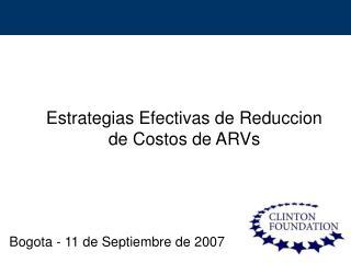 Estrategias Efectivas de Reduccion de Costos de ARVs
