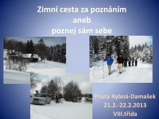 Zimní cesta za poznáním aneb  poznej sám sebe