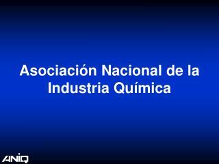 Asociaci�n Nacional de la Industria Qu�mica