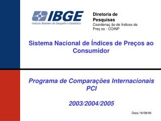 Diretoria de Pesquisas Coordenaç ão de Índices de Preç os - COINP