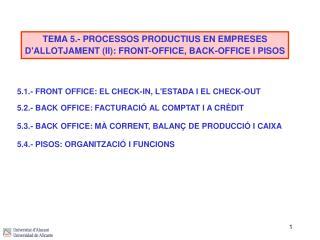 5.1.- FRONT OFFICE: EL CHECK-IN, L'ESTADA I EL CHECK-OUT