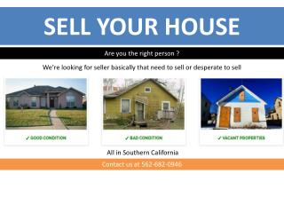 SELL YOUR HOUSE – Are you self motivated property seller fro
