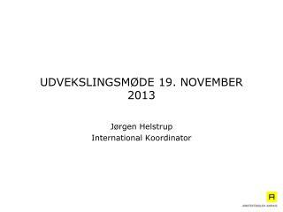 UDVEKSLINGSM�DE 19. NOVEMBER 2013