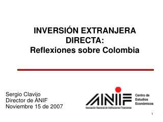 INVERSIÓN EXTRANJERA DIRECTA: Reflexiones sobre Colombia