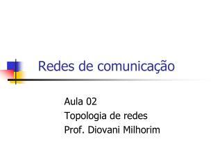 Redes de comunica��o