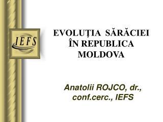 EVOLUŢIA  SĂRĂCIEI  ÎN REPUBLICA  MOLDOVA