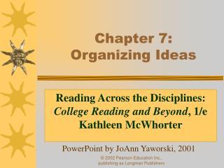 Chapter 7:  Organizing Ideas