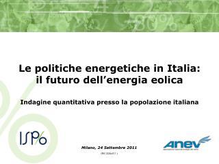 Le politiche energetiche in Italia: il futuro dell'energia eolica