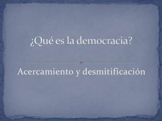 �Qu� es la democracia?