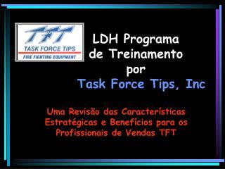 LDH Programa de Treinamento por Task Force Tips, Inc