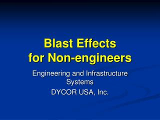 Blast Effects  for Non-engineers