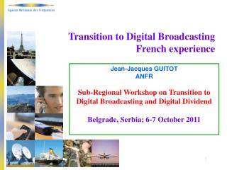 Transition to Digital Broadcasting French experience