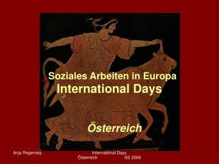 """"""" Soziales Arbeiten in Europa International Days"""