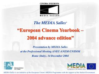 "The MEDIA Salles '               ""European Cinema Yearbook –  2004 advance edition"""