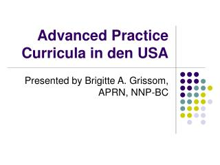 Advanced Practice Curricula in den USA