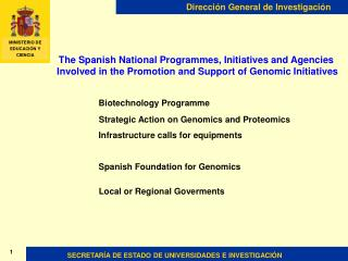 The Spanish National Programmes, Initiatives and Agencies