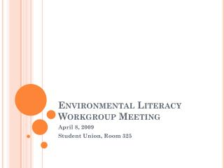 Environmental Literacy Workgroup Meeting