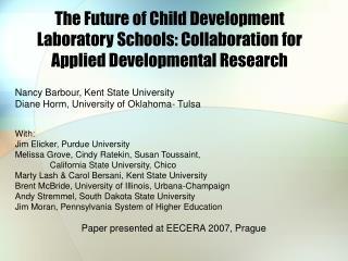 The Future of Child Development Laboratory Schools: Collaboration for Applied Developmental Research